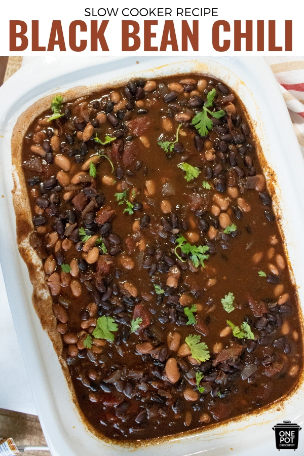 Easy Slow Cooker Black Bean Chili #SlowCookerRecipe #Chili #SlowCookingClub
