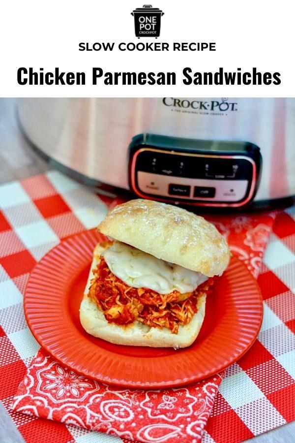 Chicken Parmesan Sandwiches in the crockpot